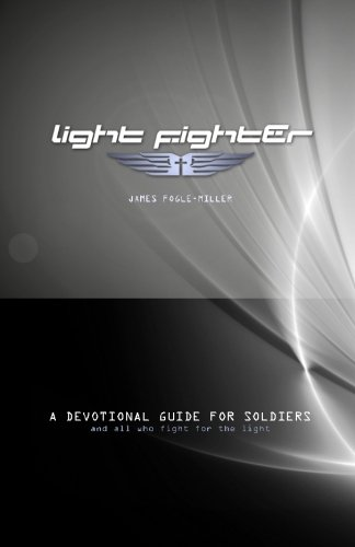 9780615733418: Light Fighter: A Devotional Guide for Soliers and All Who Fight for the Light