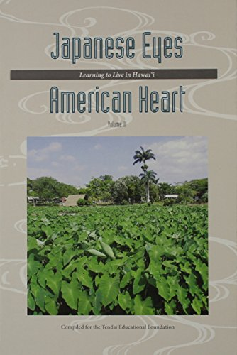 9780615733661: Japanese Eyes American Heart, Volume 3: Learning to Live in Hawai'i