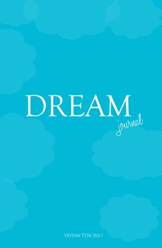 Dream Journal: Vivian Tenorio