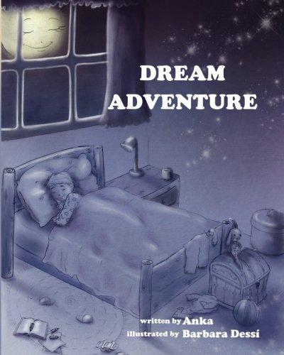 9780615733784: Dream Adventure