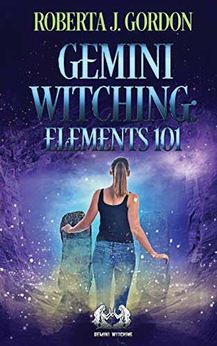 9780615734354: Gemini Witching: Elements 101