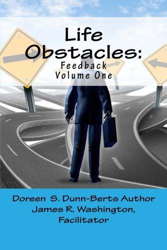 Life Obstacles: Feedback: Dunn-Berts, Doreen S.