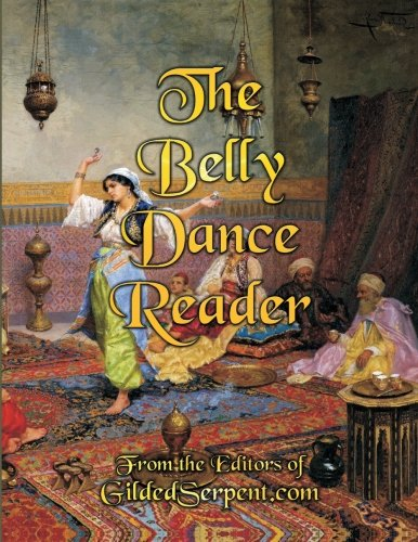 9780615735597: The Belly Dance Reader