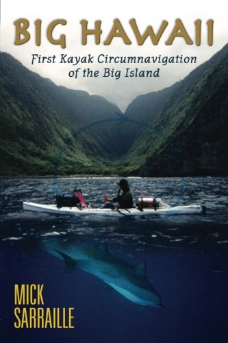 """Big Hawaii: Richard """"Mickey"""" Sarraille"""