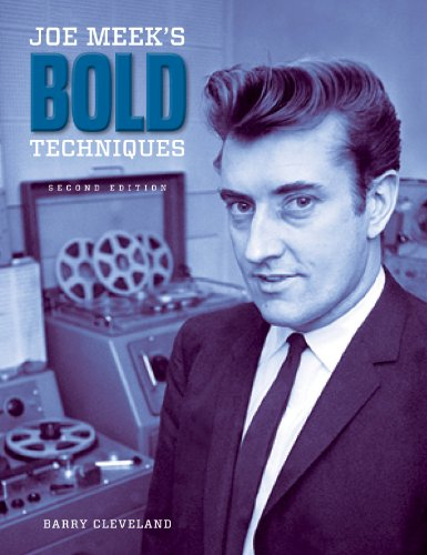 9780615736006: Joe Meek's Bold Techniques (2nd Edition) [Hardcover]