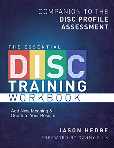 9780615736396: The Essential DISC Training Workbook: Companion to the DISC Profile Assessment