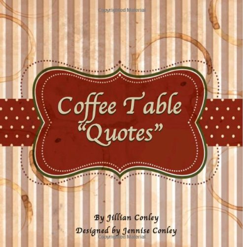 9780615736976: Coffee Table Quotes