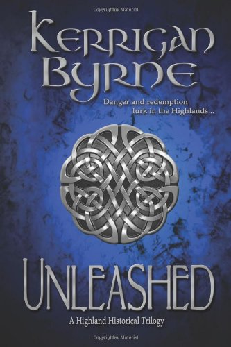 9780615738093: Unleashed: A Highland Historical Trilogy