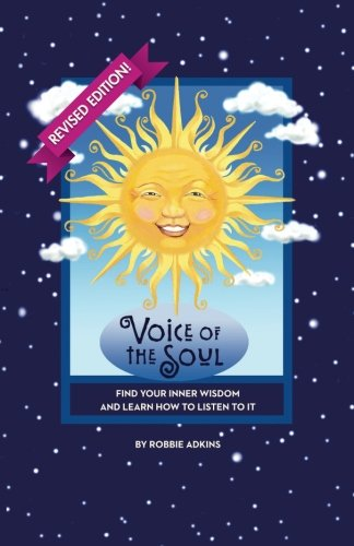 9780615739052: Voice of the Soul: Your Inner Wisdom and How To Listen To It