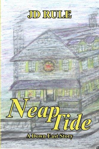 Neap Tide: A Down East Story: Rule, JD