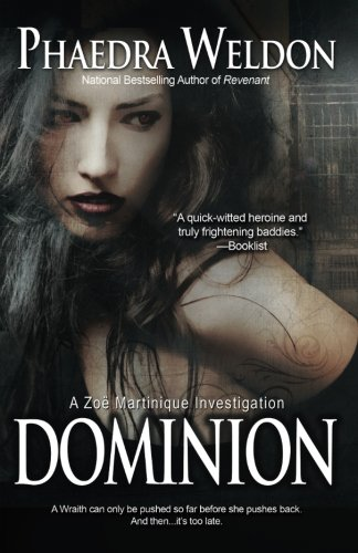 9780615739502: Dominion: A Zo� Martinique Investigation: Volume 6