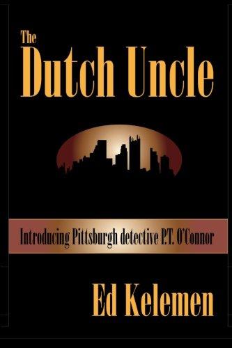 9780615740089: The Dutch Uncle: P. T. O'Connor Investigates