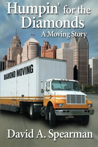 9780615740126: Humpin' For The Diamonds - A Moving Story