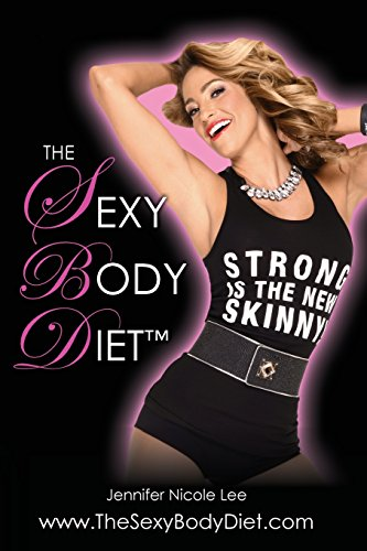 9780615740232: The Jennifer Nicole Lee Sexy Body Diet