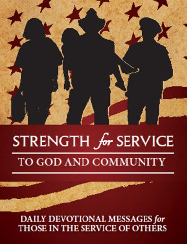 9780615740621: Strength for Service to God and Community - First Responders Edition