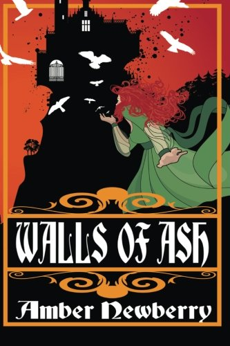 9780615741543: Walls of Ash: A Gothic Romance (Daughters of Rhineholt) (Volume 1)