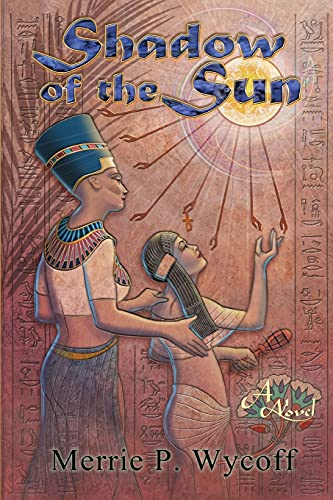 9780615742946: Shadow of the Sun (The Shadow Saga) (Volume 1)