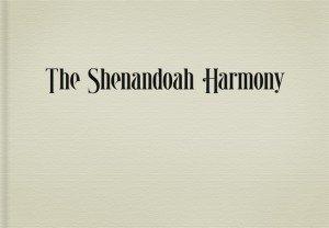 9780615743660: The Shenandoah Harmony