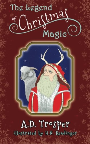 9780615743769: The Legend of Christmas Magic