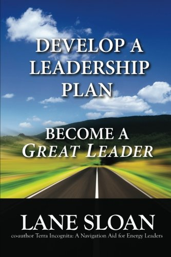 9780615744179: Develop a Leadership Plan: Become a Great Leader