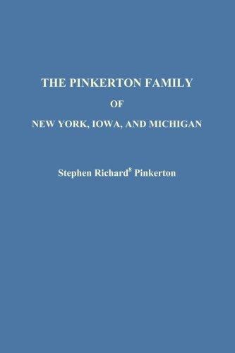 9780615744827: The Pinkerton Family of New York, Iowa, and Michigan
