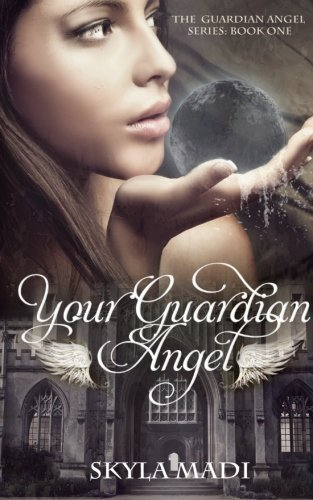 9780615745374: Your Guardian Angel (Volume 1)
