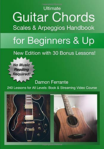9780615745688: Ultimate Guitar Chords, Scales & Arpeggios Handbook: 240-Lesson, Step-By-Step Guitar Guide, Beginner to Advanced Levels (Book & Videos)