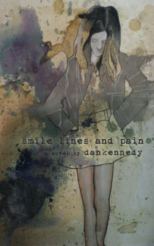 smile lines and pain: dankennedy