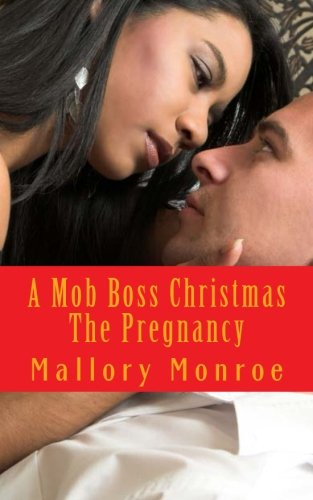 9780615746760: A Mob Boss Christmas: The Pregnancy