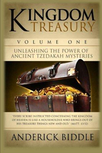 9780615748191: Kingdom Treasury Volume 1: Unleashing The Power of Ancient TZEDAKAH Mysteries