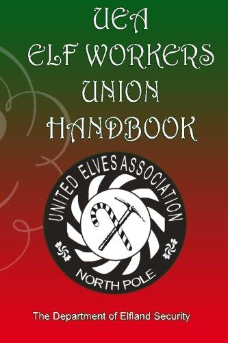 9780615748795: UEA Elf Workers Union Handbook: Department of Elfand Security: 1