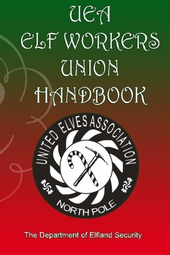 Uea Elf Workers Union Handbook: Department of Elfand Security: Mr. Shawn A. Donley