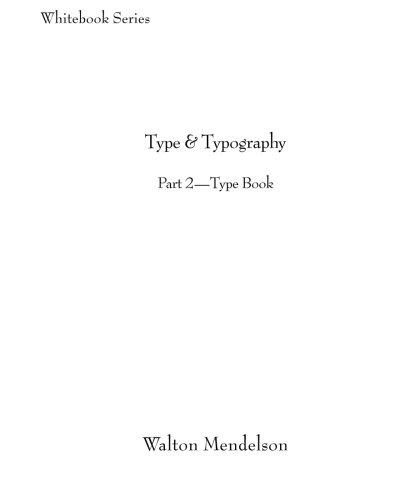 9780615749501: Type & Typography: Part 2—Type Book