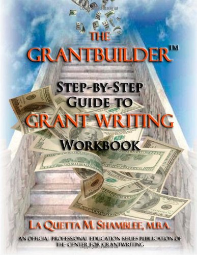 9780615749983: The Grantbuilder: Step-by-Step Guide to Grantwriting Workbook