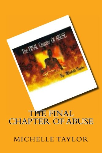The FINAL Chapter Of ABUSE: Michelle Taylor