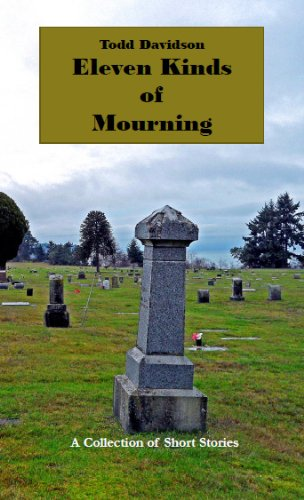 9780615750651: Eleven Kinds of Mourning (Eleven Kinds of Mourning: A Collection of Short Stories)