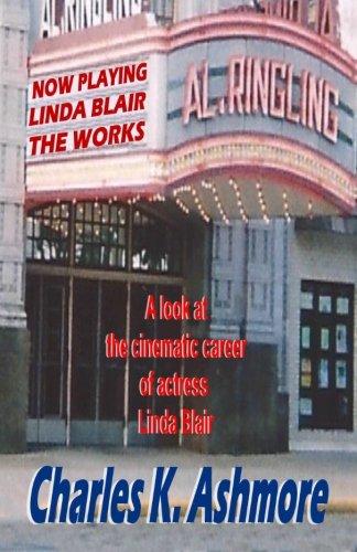 Linda Blair: The Works: Charles K. Ashmore