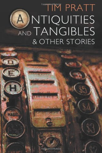 9780615751504: Antiquities and Tangibles: and Other Stories