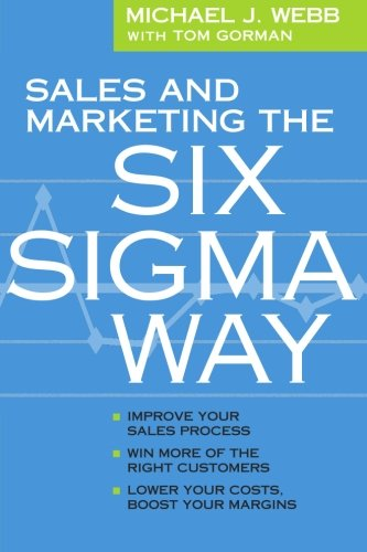 9780615751887: Sales and Marketing the Six Sigma Way