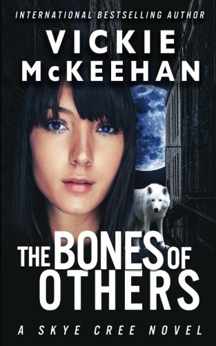 9780615751917: The Bones of Others (A Skye Cree Novel) (Volume 1)