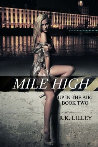 9780615752174: Mile High: 2 (Up In The Air)