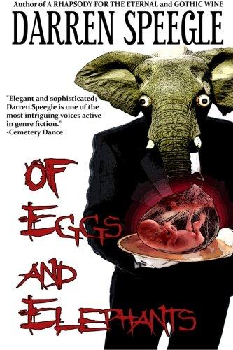 9780615752501: Of Eggs and Elephants
