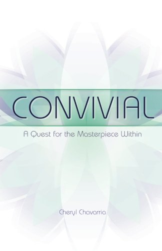 9780615753072: Convivial: A Quest for the Masterpiece Within (Volume 1)