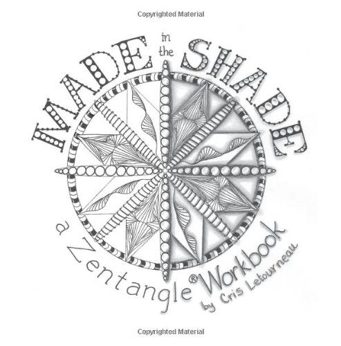 9780615753225: Made in the Shade: a Zentangle Workbook