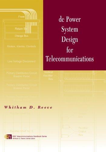 9780615754161: dc Power System Design for Telecommunications (IEEE Telecommunications Handbook Series)