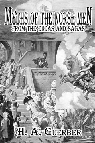 9780615754833: Myths of the Norsemen: From the Eddas and Sagas