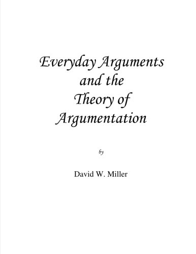 9780615755373: Everyday Arguments and the Theory of Argumentation