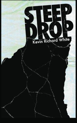 9780615755427: Steep Drop