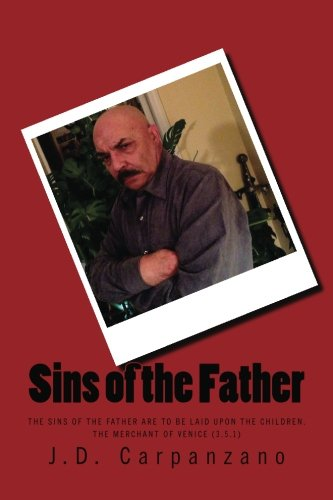9780615755724: Sins of The Father