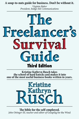 The Freelancers Survival Guide: Kristine Kathryn Rusch